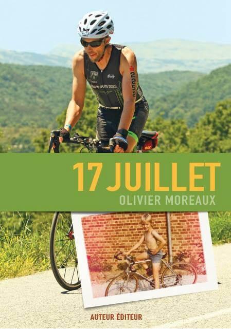 17 juillet livre Olivier Moreaux